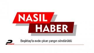 Beşiktaş'ta evde çıkan yangın söndürüldü